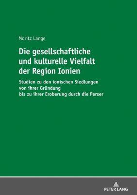 Die gesellschaftliche und kulturelle Vielfalt der Region Ionien, Moritz Lange