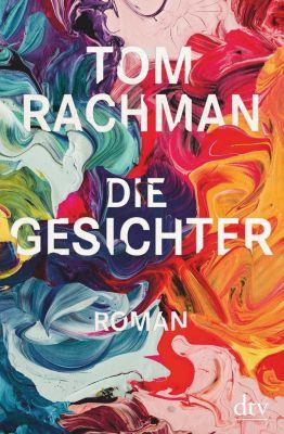 Die Gesichter, Tom Rachman