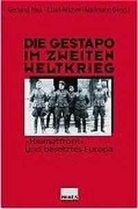 Die Gestapo im Zweiten Weltkrieg