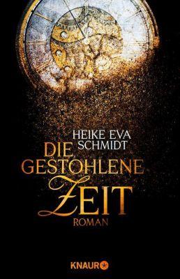 Die gestohlene Zeit, Heike E. Schmidt