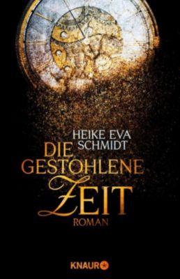 Die gestohlene Zeit, Heike Eva Schmidt