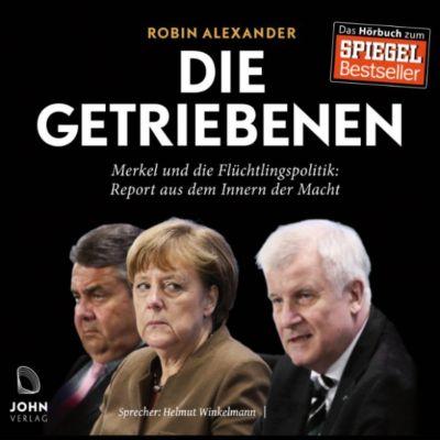 Die Getriebenen: Merkel und die Flüchtlingspolitik, Robin Alexander