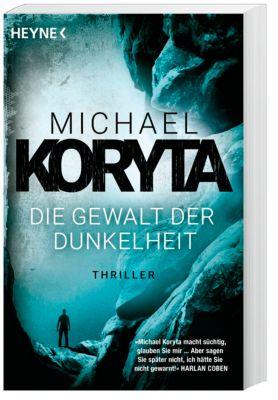 Die Gewalt der Dunkelheit, Michael Koryta