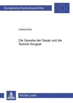 Die Gewebe der Sasak und die Technik Songket, Lidwina Dox