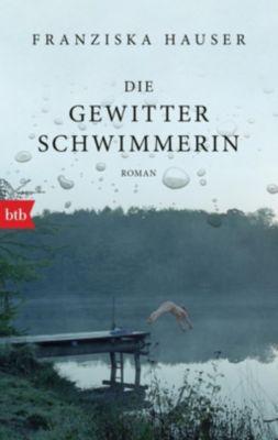 Die Gewitterschwimmerin - Franziska Hauser pdf epub