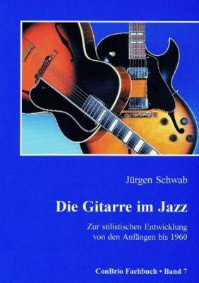 Die Gitarre im Jazz, Jürgen Schwab