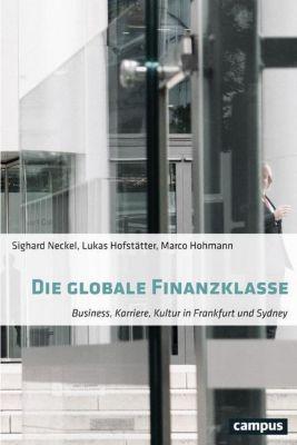Die globale Finanzklasse, Sighard Neckel, Lukas Hofstätter, Marco Hohmann