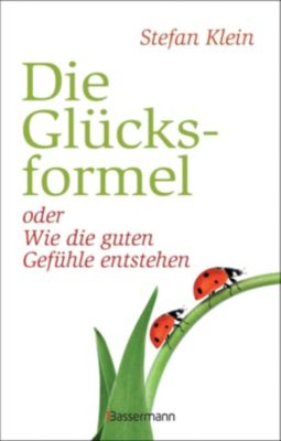 Die Glücksformel - Stefan Klein |