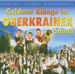 Die goldene Klänge im Oberkrainer Sound, Diverse Interpreten