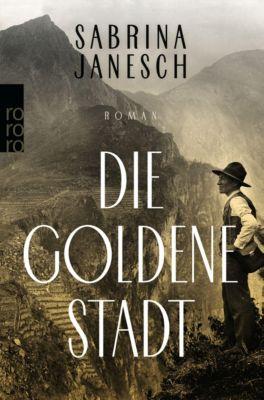 Die goldene Stadt - Sabrina Janesch |