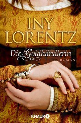 Die Goldhändlerin - Iny Lorentz |