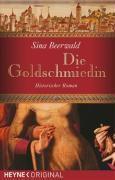 Die Goldschmiedin, Sina Beerwald