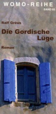 Die Gordische Lüge, Ralf Gréus