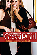 Die Gossip Girl-Serie: Gossip Girl 6