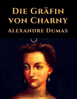 Die Gräfin von Charny, Alexandre Dumas