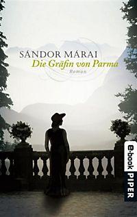 Sándor Márai - Die Gräfin Von Parma