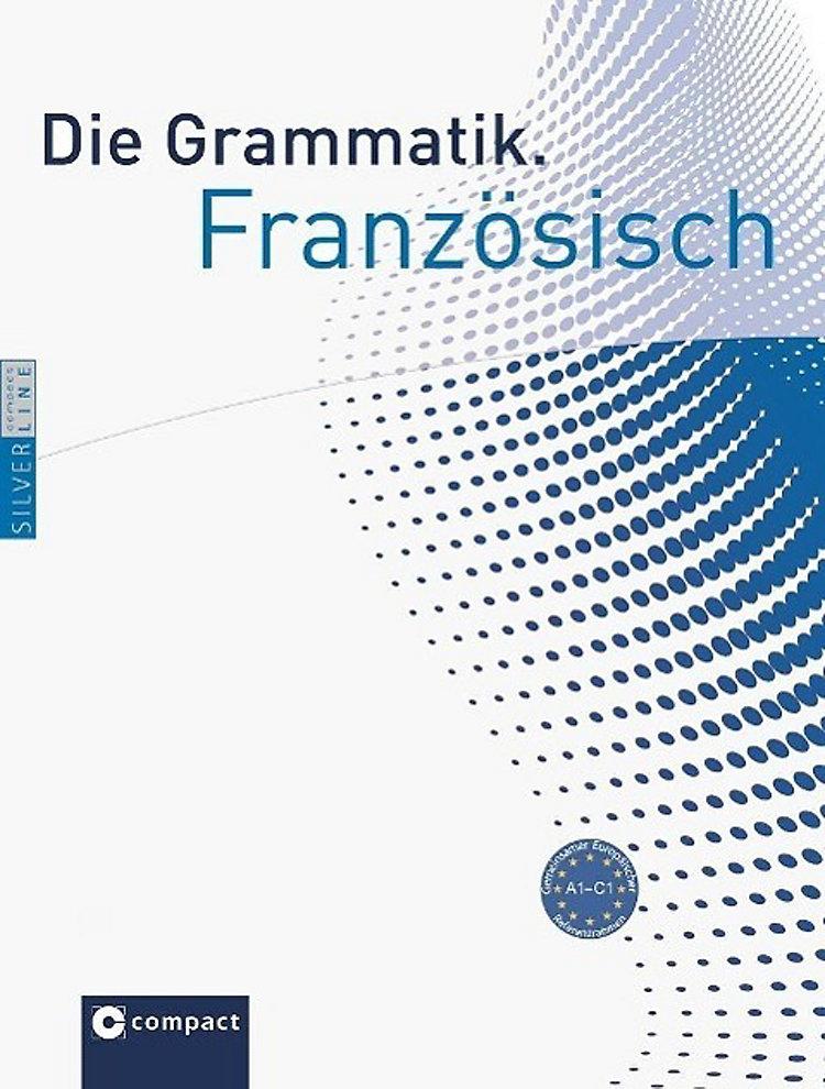 Die Grammatik Französisch Niveau A1 C1 Buch Versandkostenfrei