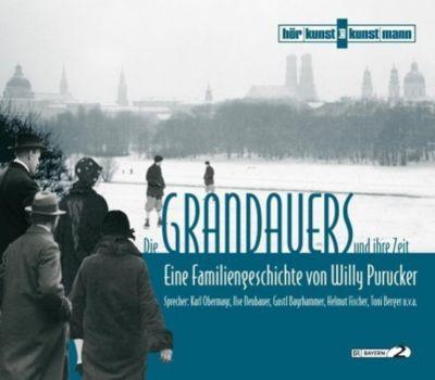 Die Grandauers und ihre Zeit, 5 Audio-CDs - Willy Purucker  
