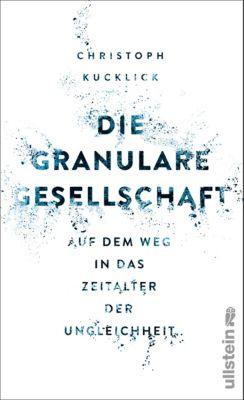 Die granulare Gesellschaft, Christoph Kucklick