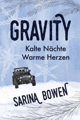 Die Gravity Reihe: Kalte Nächte Warme Herzen (Die Gravity Reihe, #1), Sarina Bowen
