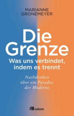 Die Grenze - Marianne Gronemeyer pdf epub