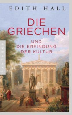 Die Griechen - Edith Hall |