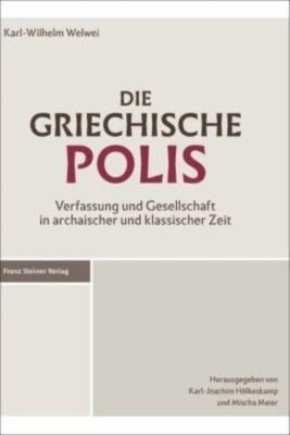 Die griechische Polis, Karl-Wilhelm Welwei