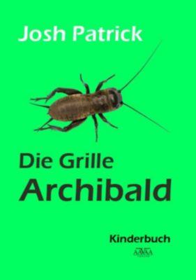 Die Grille Archibald, Josh Patrick