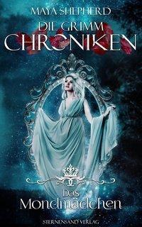 Die Grimm-Chroniken - Das Mondmädchen - Maya Shepherd |