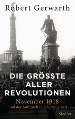 Die größte aller Revolutionen - Robert Gerwarth pdf epub