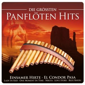 Die größten Panflöten Hits, Diverse Interpreten