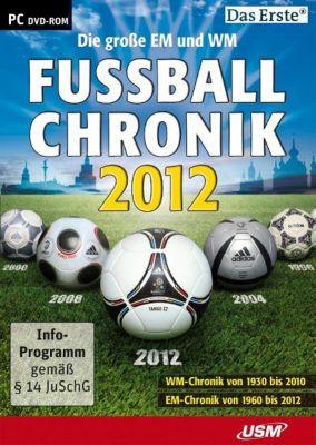 Die grosse EM und WM Fussballchronik 2012