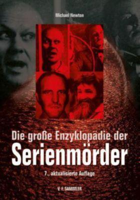 Die große Enzyklopädie der Serienmörder, Michael Newton