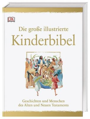 Die grosse illustrierte Kinderbibel, Peter (Illustrator) Dennis