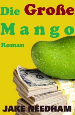 Die Große Mango, Jake Needham