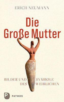 Die Große Mutter, Erich Neumann