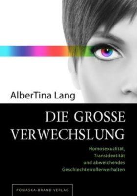 Die große Verwechslung, AlberTina Lang