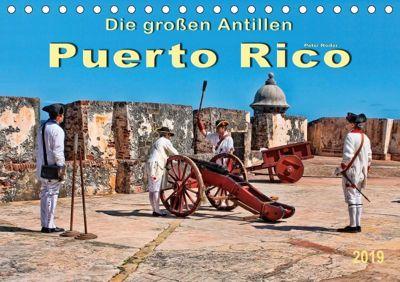 Die großen Antillen - Puerto Rico (Tischkalender 2019 DIN A5 quer), Peter Roder