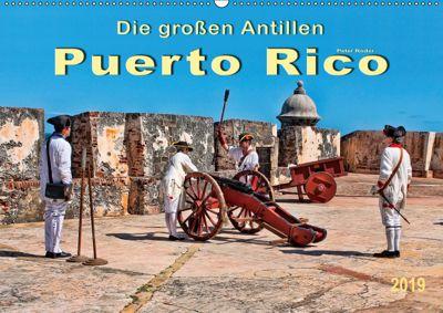 Die großen Antillen - Puerto Rico (Wandkalender 2019 DIN A2 quer), Peter Roder