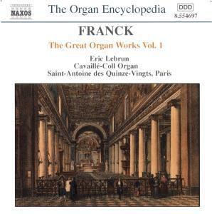 Die großen Orgelwerke Vol. 1 ( Cavaillé-Coll-Orgel in Saint-Antoine des Quinze-Vingts, Paris), Eric Lebrun