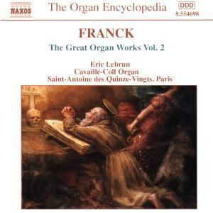 Die großen Orgelwerke Vol. 2 ( Cavaillé-Coll-Orgel in Saint-Antoine des Quinze-Vingts, Paris), Eric Lebrun