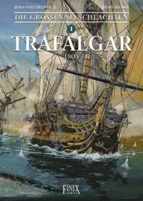 Die Großen Seeschlachten, Trafalgar, Jean-Yves Delitte