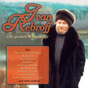 Die Grossen Welterfolge, Ivan Rebroff