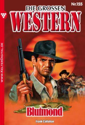 Die großen Western: Die großen Western 155, Frank Callahan