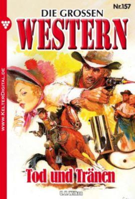 Die grossen Western: Die grossen Western 157, U. H. Wilken