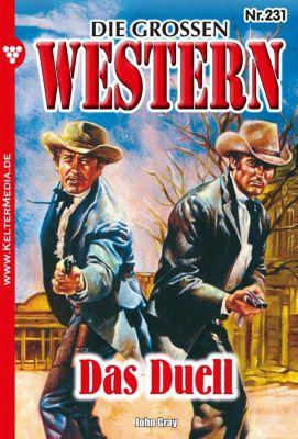 Die großen Western: Die großen Western 231, John Gray