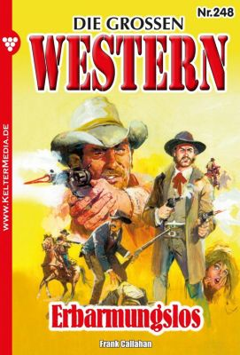 Die großen Western: Die großen Western 248 – Western, Frank Callahan