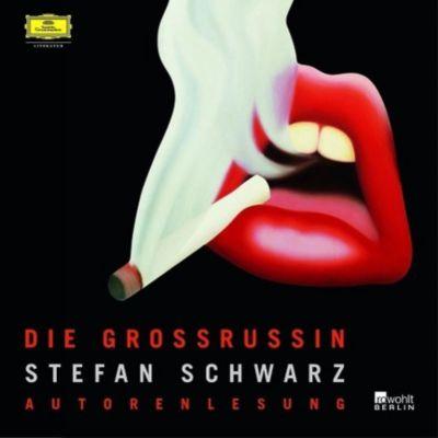 Die Grossrussin, 4 Audio-CDs, Stefan Schwarz