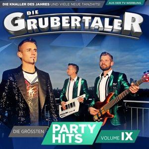 DIE GRUBERTALER - Die größten Partyhits Vol. IX, Die Grubertaler