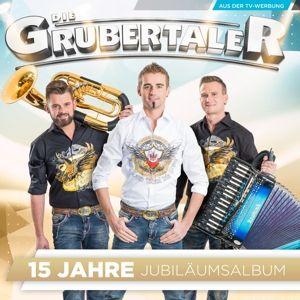 DIE GRUBERTALER - Jubiläumsalbum - 15 Jahre, Die Grubertaler